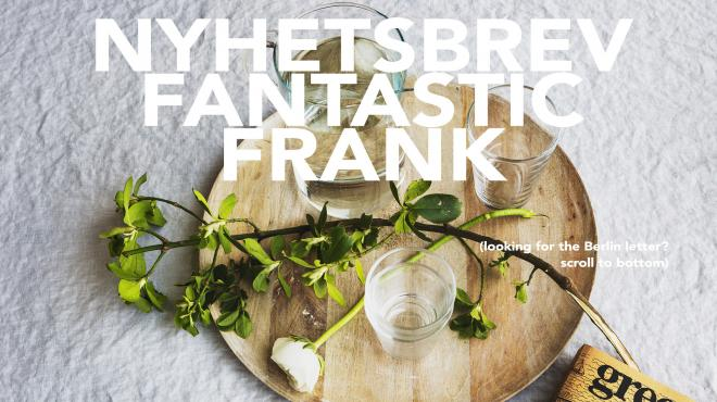 Newsletter Sthlm August Fantastic Frank